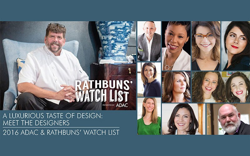 A LUXURIOUS TASTE OF DESIGN | ADAC & RATHBUNS' WATCH LIST